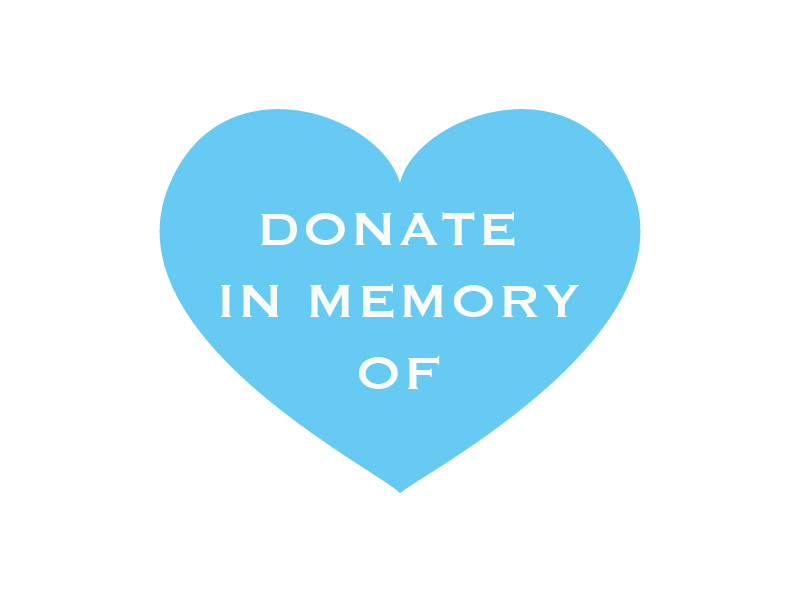 Make your donation in memory of a loved one.