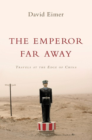 the-emperor-far-away-david-eimer