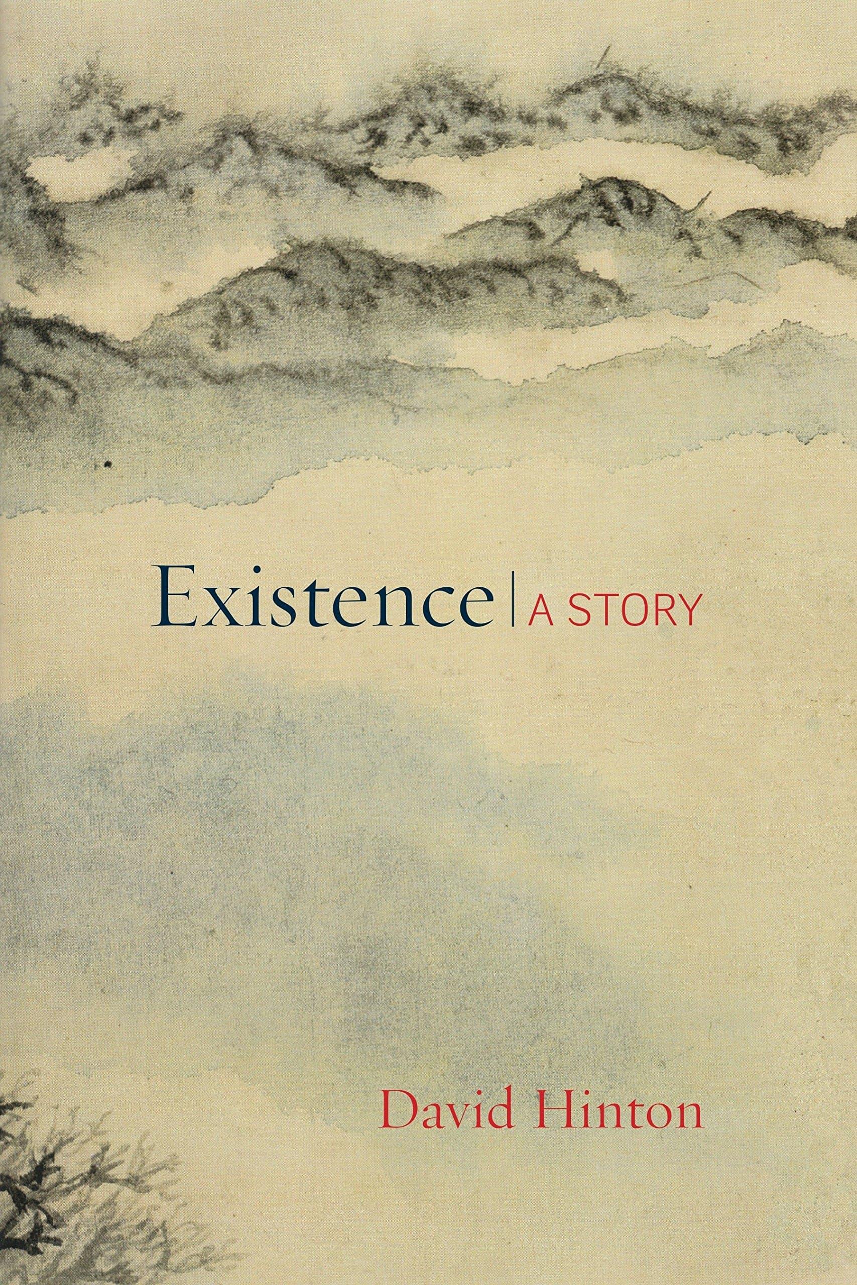 existence-a-story-david-hinton