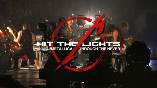 """Metallica""""Hit The Lights: The Making Of Metallica Through The Never"""""""