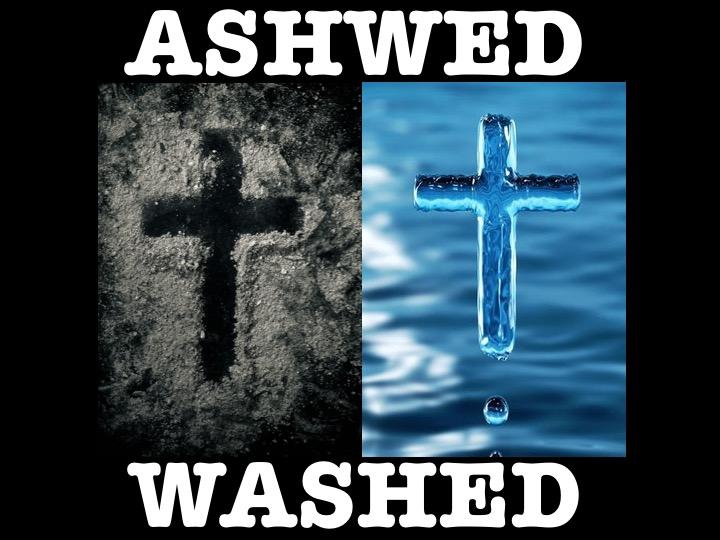 March 6, 2019 - ASH WED = WASHED(Rev. Steven Williamson-Link)