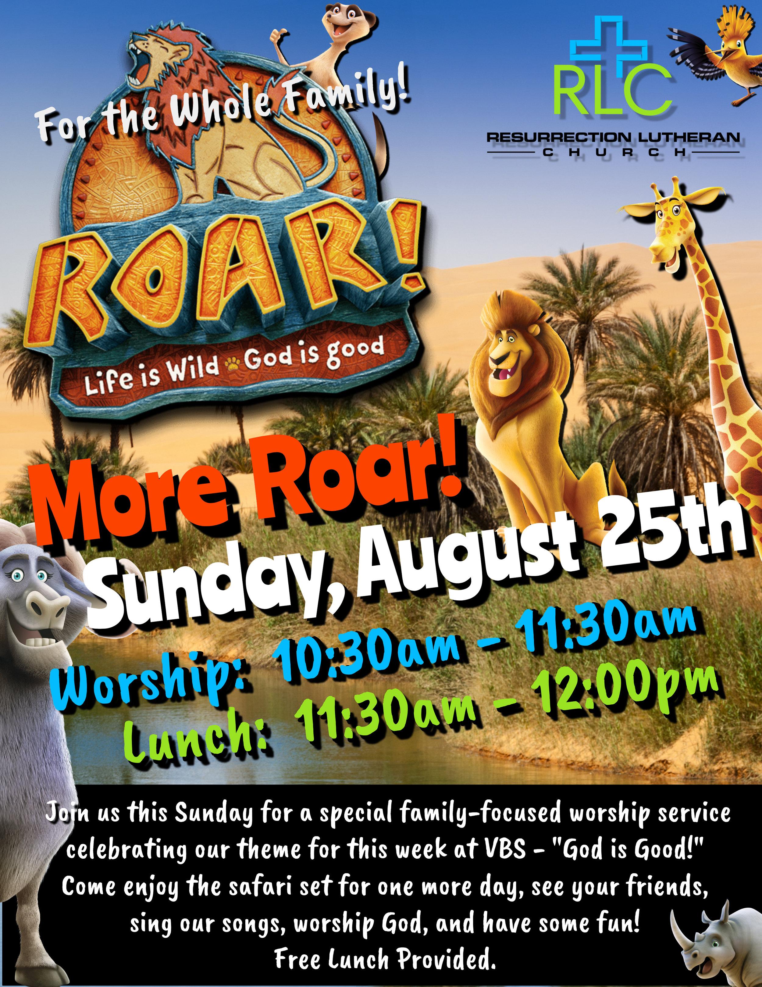 August 25, 2019 - More Roar Sunday : Life is Wild, God is Good!(Rev. Steven Williamson-Link)