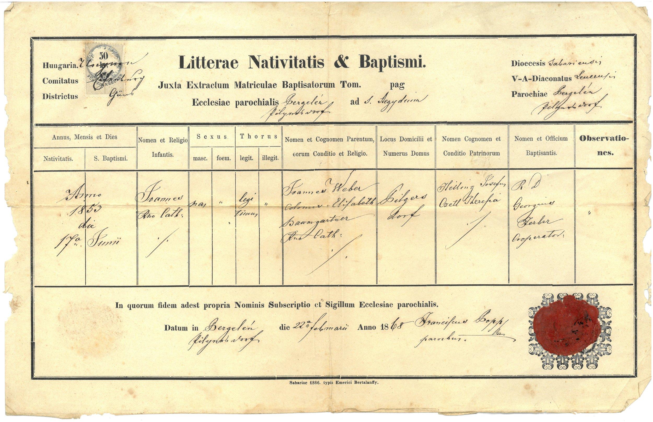 Johann Weber (Jr.) Baptismal Certificate, notarized copy from the Roman Catholic Church in Austria-Hungary, 1868. (Object ID# 2016.1726.213)