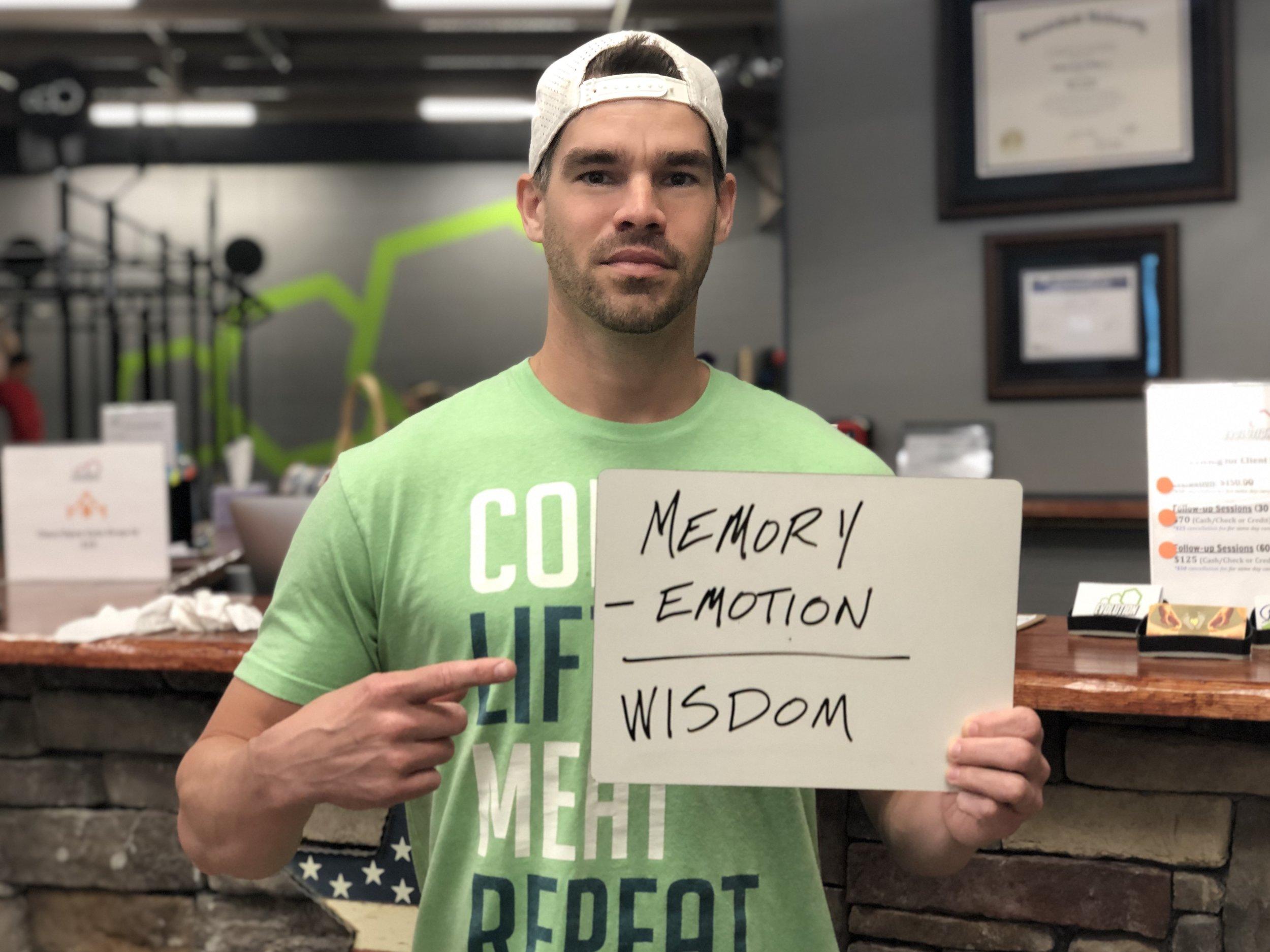 Wisdom Is Memory Minus Emotion.jpg