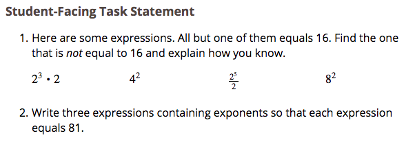 Free Practice Resource: Open Up Lesson on The Meaning of Exponents - Click on the image to open to an Open Up lesson on 'the meaning of exponents.'(You will need to create a free teacher account on Open Up in order to use this resource.)