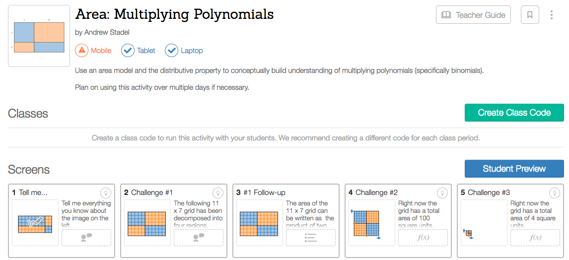 Free Practice Resource: Desmos- Area- Multiplying Polynomials - Click on the image to open an Area- Multiplying Polynomials investigation (created by Andrew Stadel).For more information on the lesson, click on 'teacher's guide.' (You will need to create a free teacher account on Desmos in order to use this resource.)