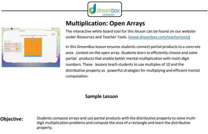 Free Practice Resource: Dreambox- Complete Multiplication with Open Arrays Lesson - Click on the image to open to the complete Dreambox lesson on using the Multiplication with Open Areas teacher tool.(While most Dreambox features require a subscription, all of the resources on the Dreambox Teacher Tools website are free.)