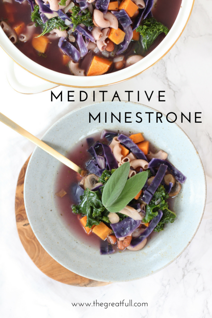 Meditative Minestrone | Mindful Cooking | Soup | Vegetarian | Easy Healthy Meals | Mindfulness | Recipe | Simple Recipe | Cooking Tips www.thegreatfull.com