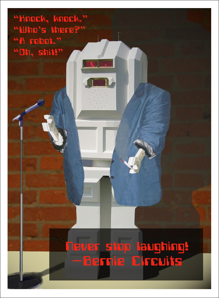Later, the Nuptron 4000 was reprogrammed for a second career as standup comedian Bernie Circuits, giving performances at Art Chicago and the Museum of Contemporary Art in Chicago.