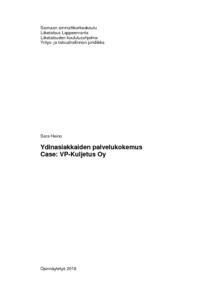 YDINASIAKKAIDEN PALVELUKOKEMUS, CASE: VP-KULJETUS OY