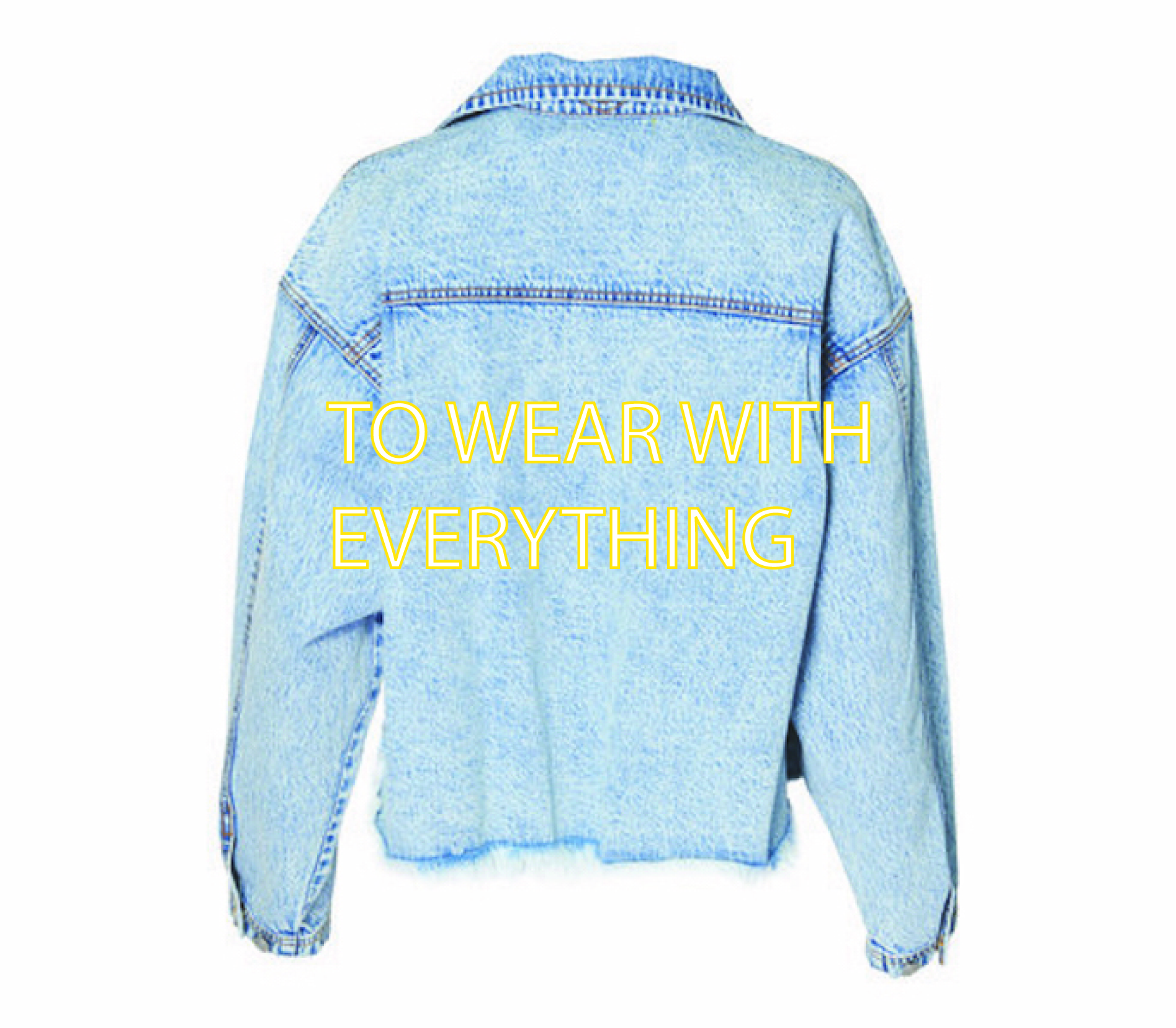 TO WEAR WITH EVERYTHING.jpg