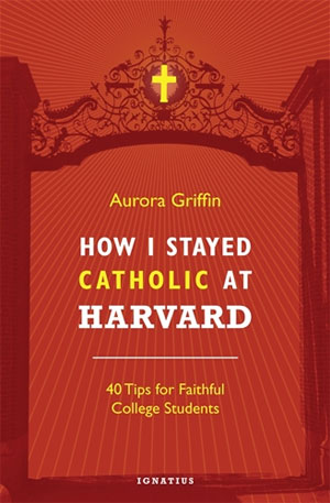 """""""Those who go to college without a plan are likely to lose the greatest legacy their parents have given them. Aurora Griffin has given us that plan. And if it can work at Harvard, it can work anywhere. This book is an answer to many, many prayers.""""   — Scott Hahn, Ph.D , Author,  Rome Sweet Home"""