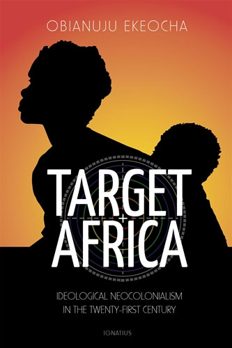 ": ""To find out about a real war on women, read this book. You will learn how Western governments, organizations, and businesses target female fertility in Africa to further their own ambitions.""   — Abby Johnson , Author,  Unplanned  and  The Walls Are Talking"