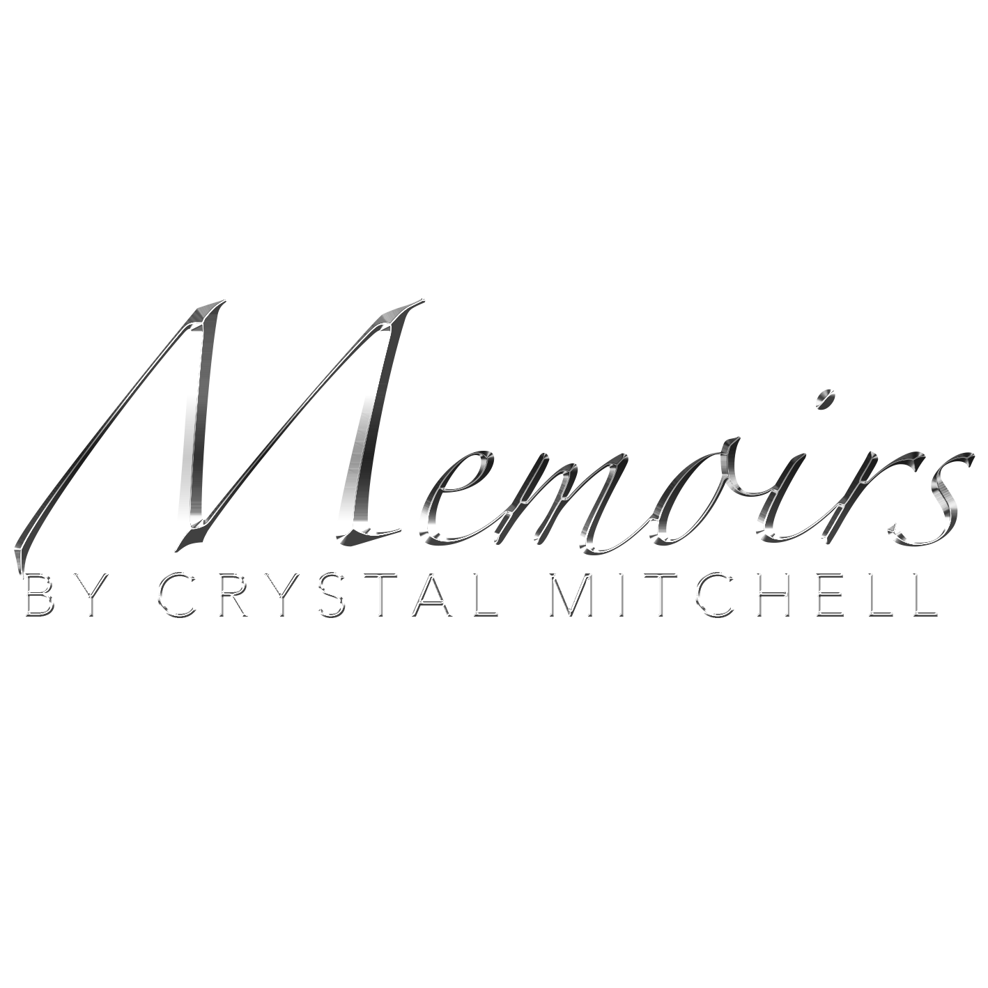 Memoirs by Crystal Mitchell
