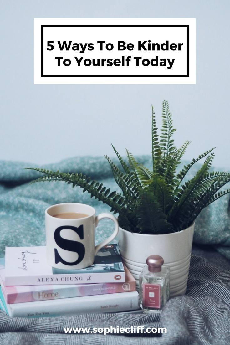 Ways To Be Kinder To Yourself