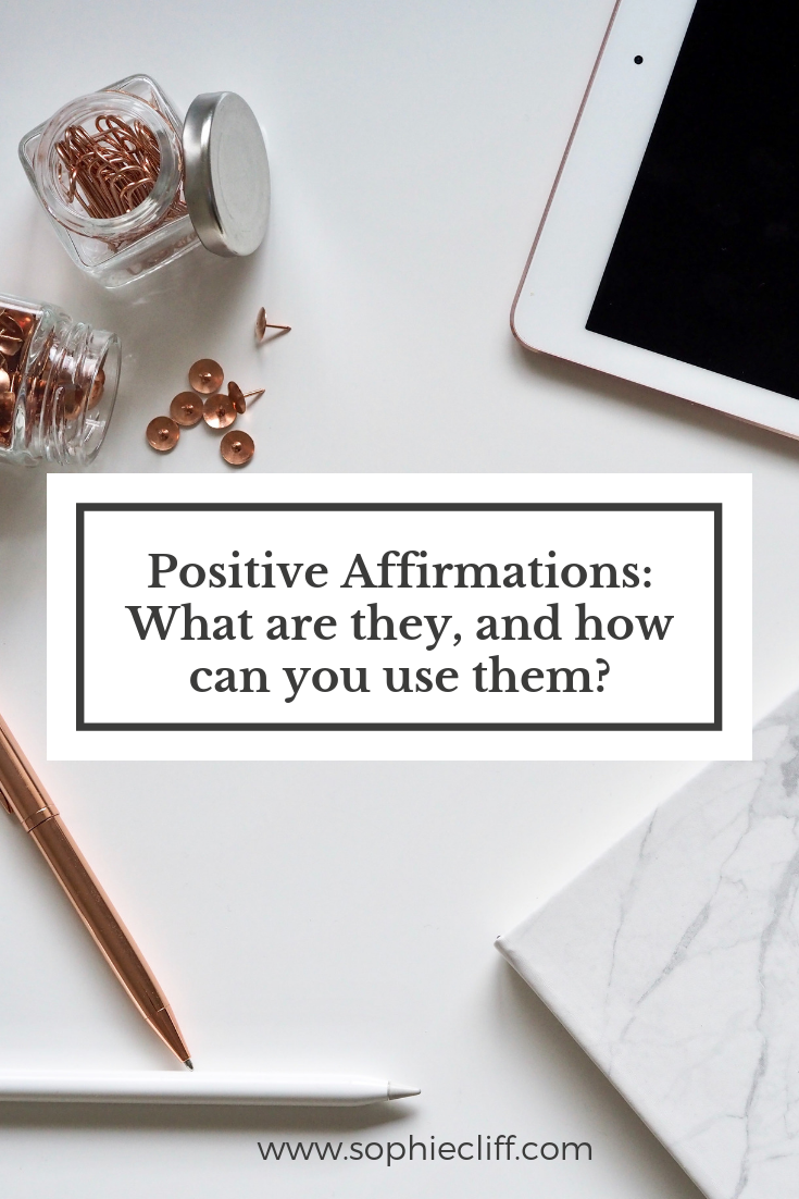 How to use positive affirmations