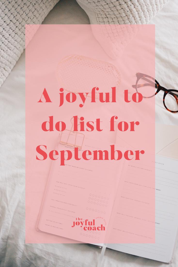 A Joyful To Do List For September