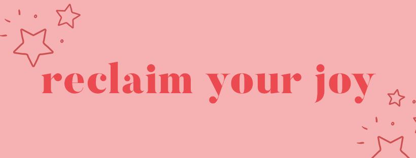 reclaim your joy.png