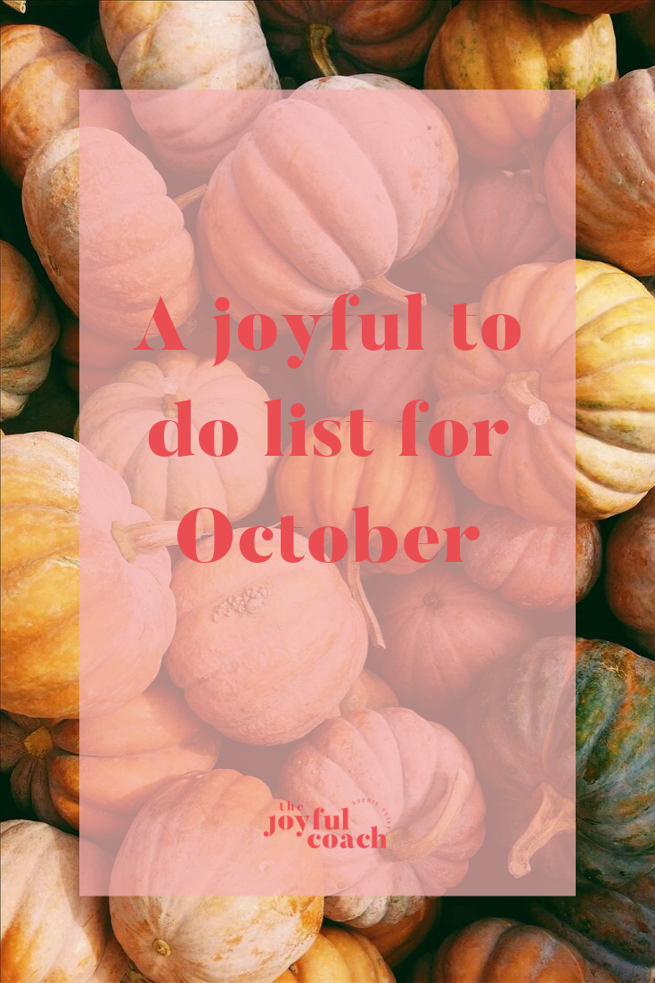A joyful to do list for October.png