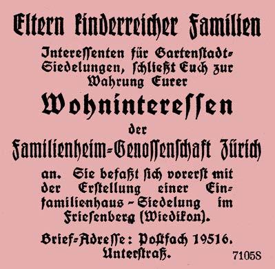 Dieses Inserat im Jahre 1924 im Tagblatt der Stadt Zürich, auf das sich über 200 Interessierte meldeten, bildete den Startschuss zur Überbauung des Friesenbergs.