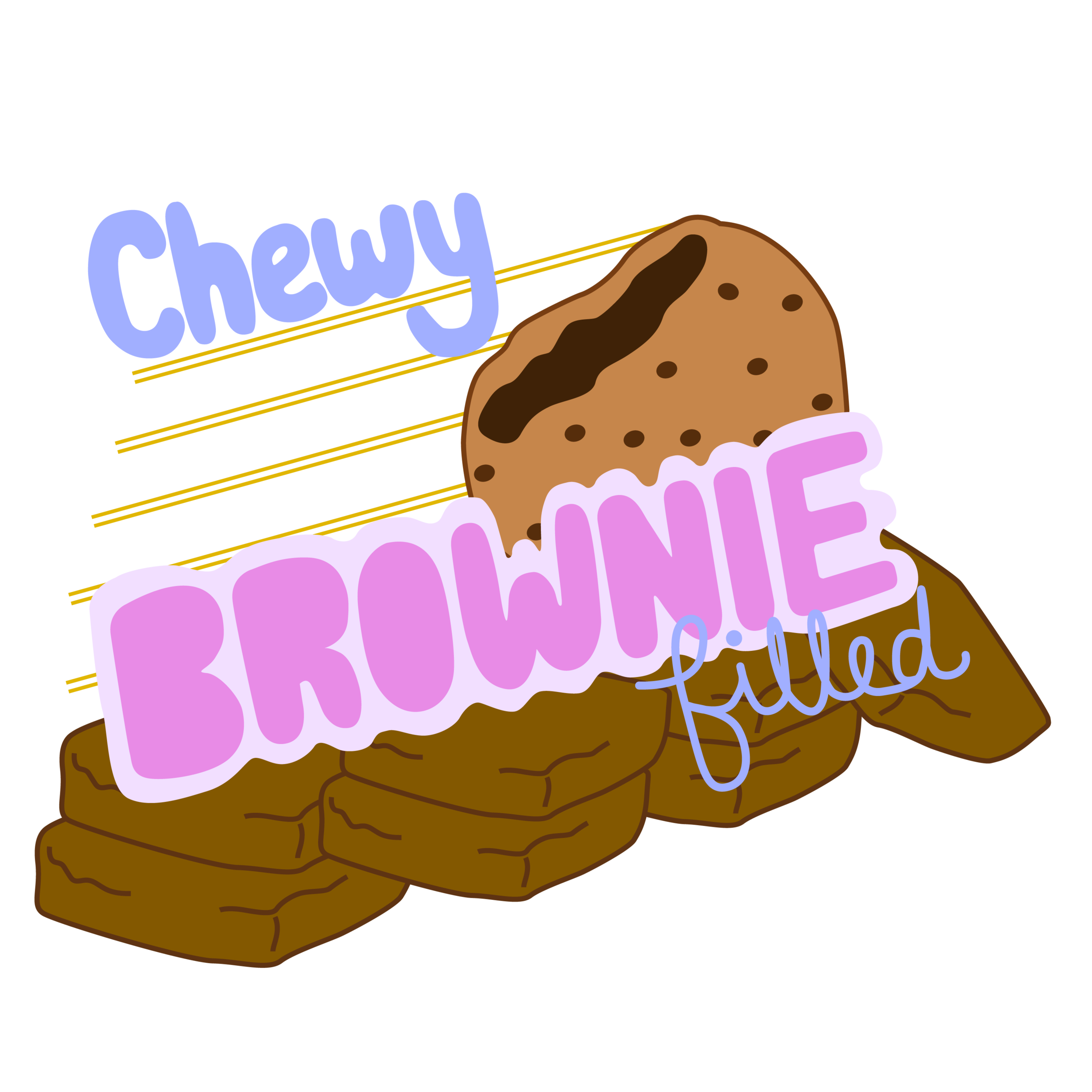 Chewy Brownie Filled - Physically intimidating, they look like world-beaters when they get off the bus. But you try to play while being weighed down by delicious brownies.