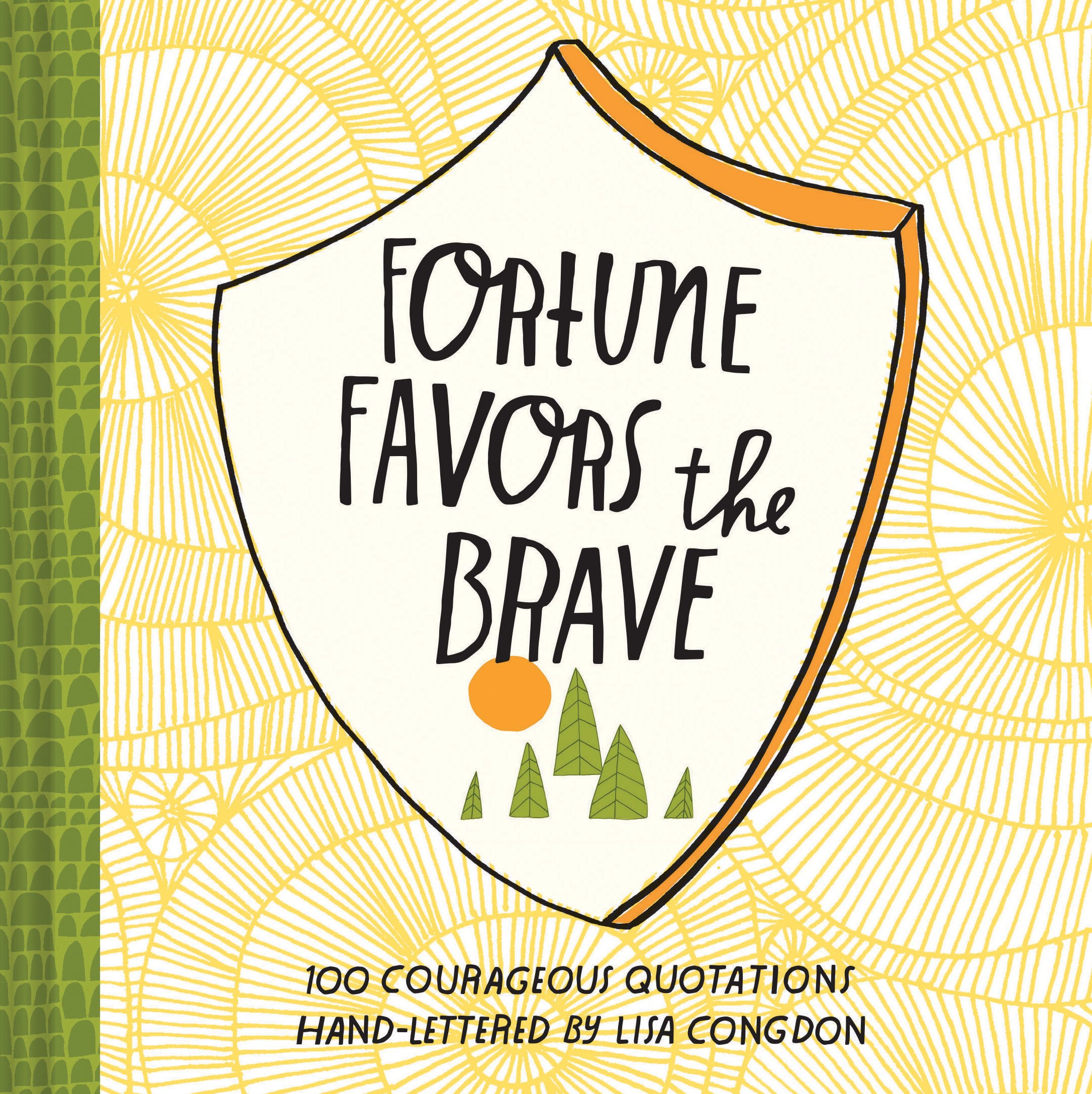 Book: Fortune Favors the Brave by Lisa Congdon via www.angelamaywaller.com