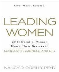 Dr. Nancy O'Reilly's Leading Women