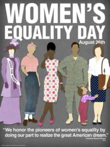Celebrate Women's Equality Day August 26 by looking back to see how far we have come and looking forward together to make equality real.