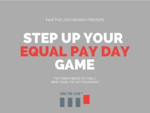 Take-The-Lead-Women-Equal-Pay-Day_Page_01-300x225.jpg