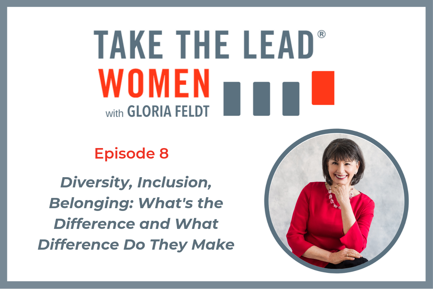 TTL Podcast 008 Gloria Feldt.png
