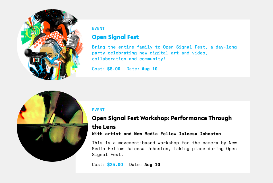 Upcoming Workshop: Performance Through the Lens - This Saturday, August 10th, I will be facilitating at workshop at Open Signal Fest from 12:00-2:00 PM. This workshop is part artist talk, part research presentation and part hands-on performance glitch experimentation! I will be joined by a number of local artists also be facilitating workshops, installing work and performing.Please join me for a relaxed afternoon immersed in new media works! For more information on my workshop, please visit Performance Through the Lens and for more information on the festival, visit Open Signal Fest. Hope to see you there!