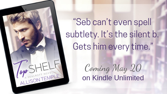 Top Shelf contemporary gay romance from Allison Temple. Coming May 20 to Kindle Unlimited