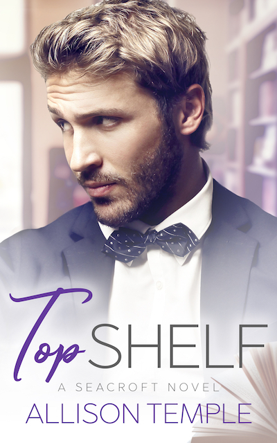 Top Shelf. Seacroft book 1. Contemporary gay romance by Allison Temple. Available May 20 on Amazon Kindle Unlimited.