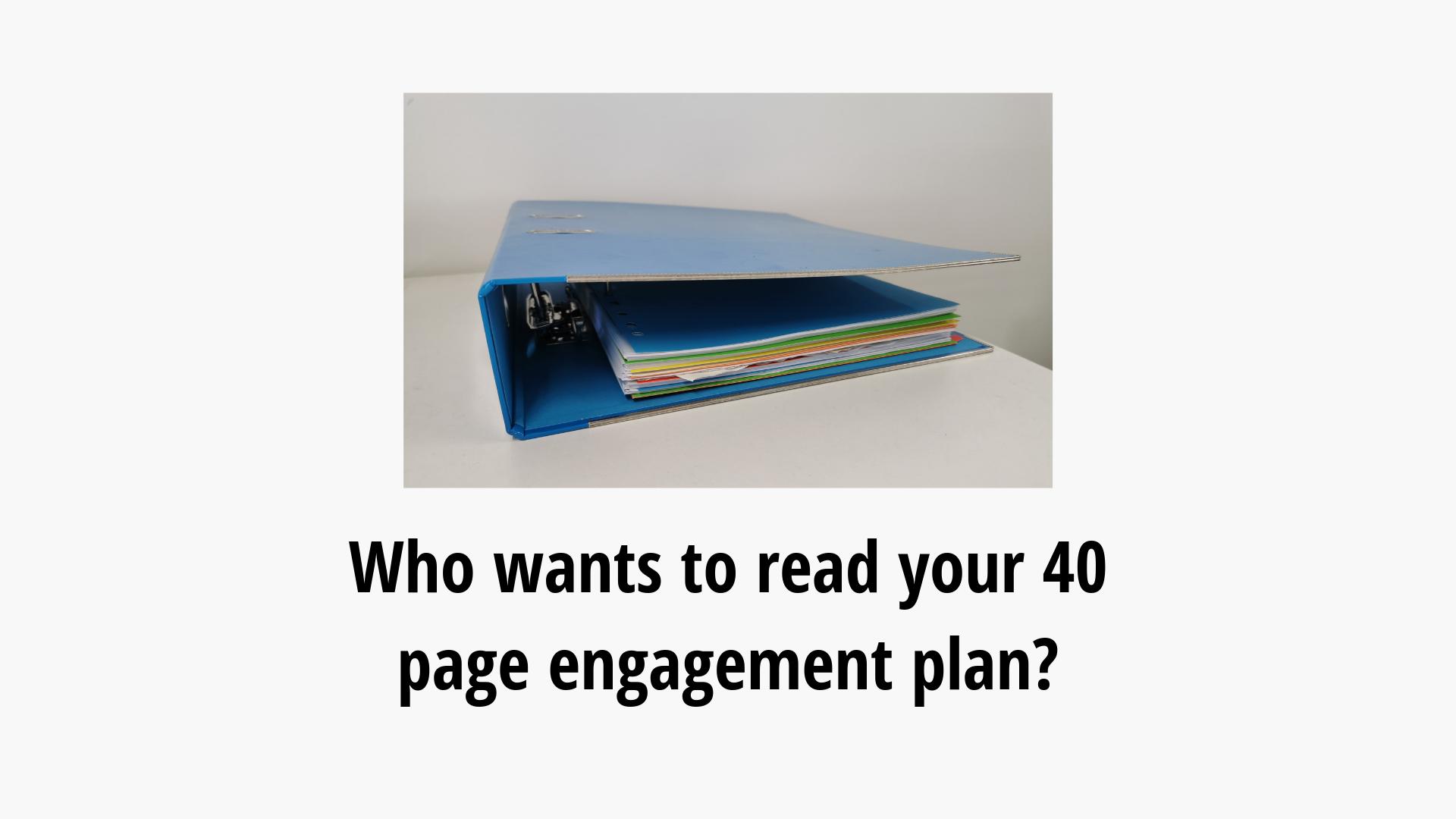 Detailed engagement plan