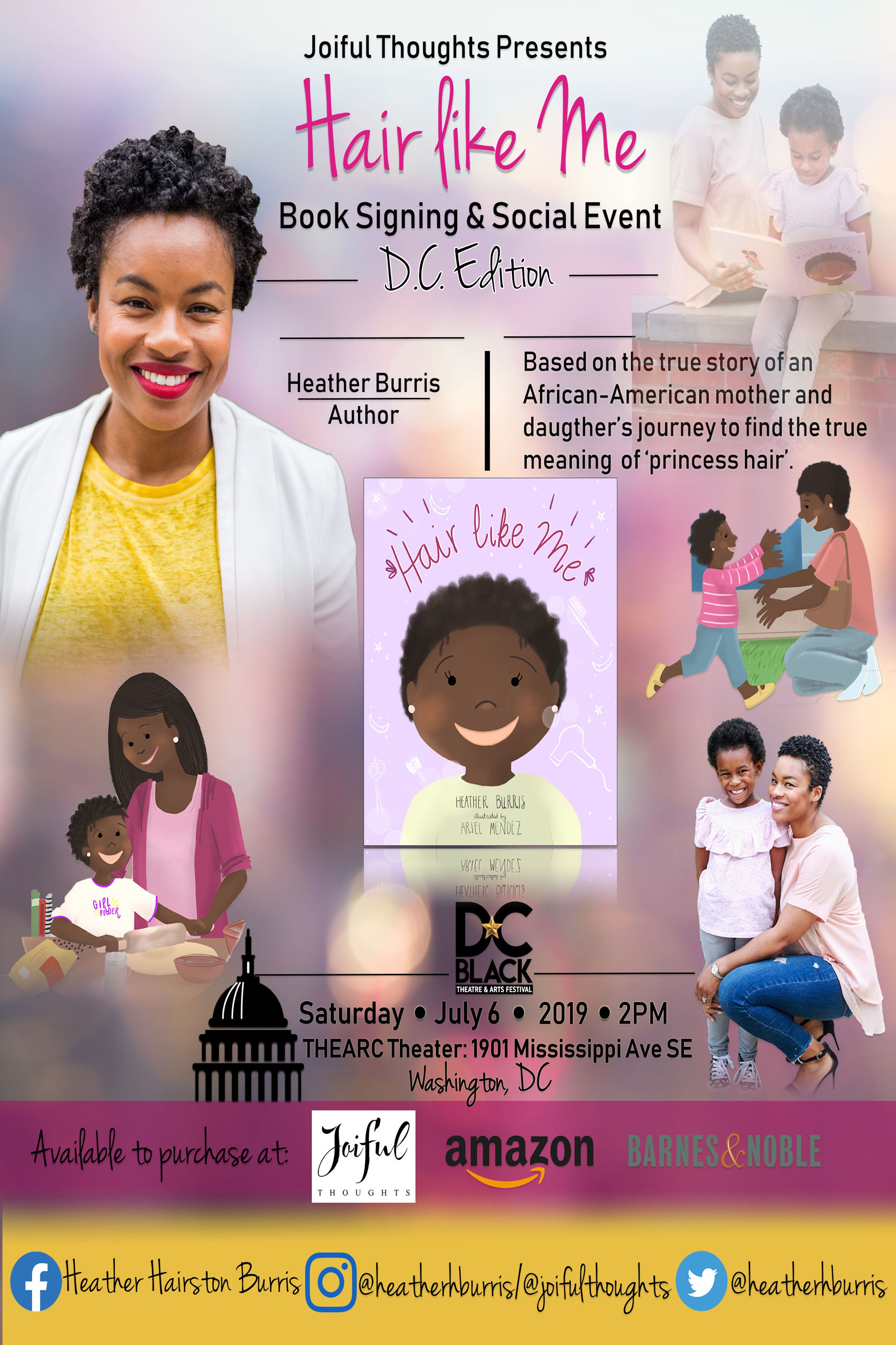 Hair Like Me Events - 7/6/19 Washington DC- DC Black Theatre Arts Festival @THEARC7/24 Los Angeles- Storytime at Little Play Society7/27 Seattle area- Discussion at Boon Boona Coffee8/10 Atlanta- Buzz Coffee & Winehouse9/7 Washington DC- Storytime at East City Bookshop9/21 Washington DC- Storytime at CAMPSpace10/5 Washington DC- East of the River Book Festival10/12 Washington DC- Howard University Homecoming- Howard U Bookstore