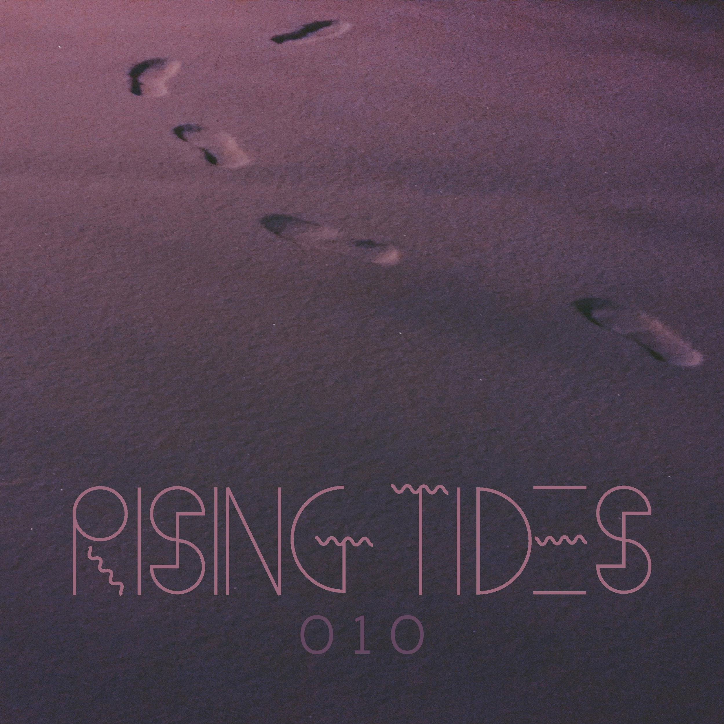 RISING TIDES 010  /  Compilation  / December 30, 2017