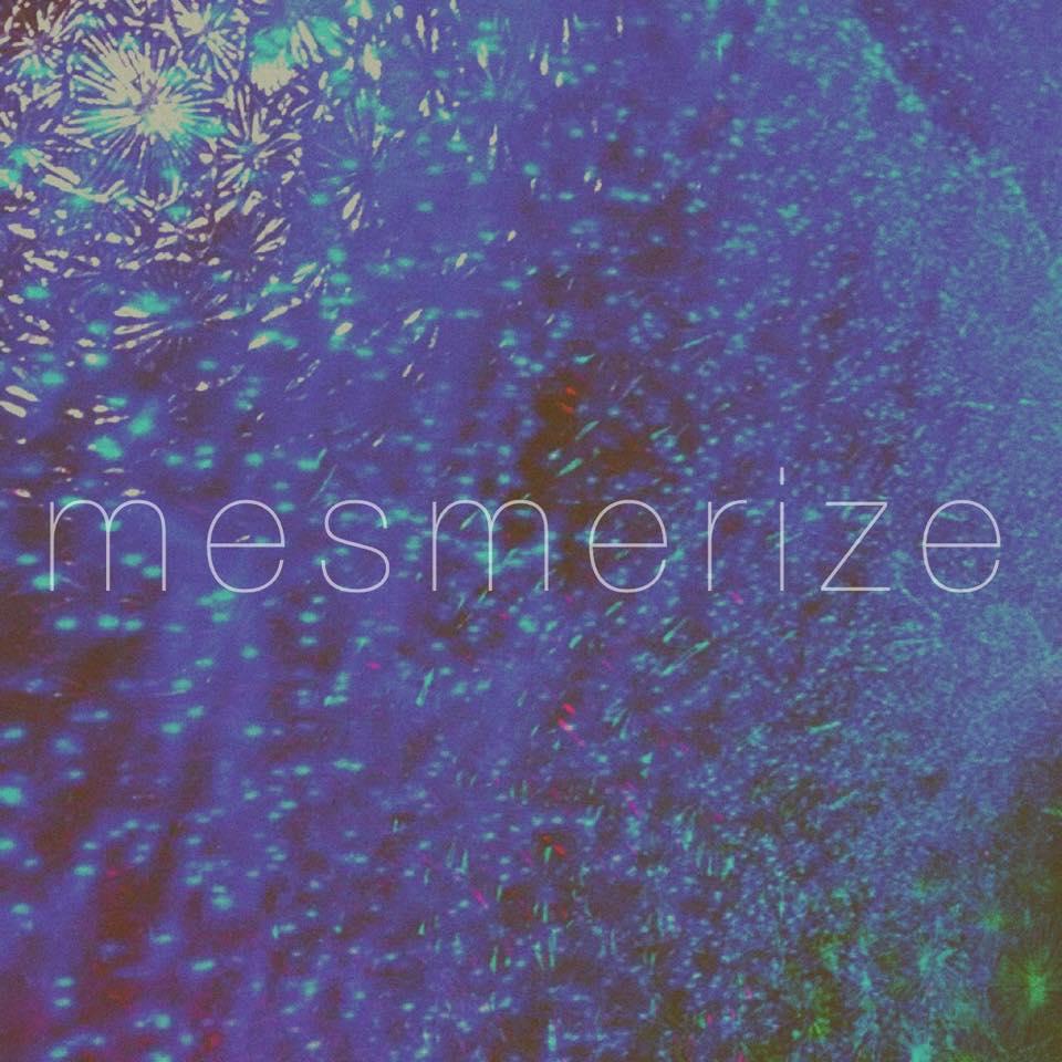 Mesmerize  /  Single  / May 8, 2015