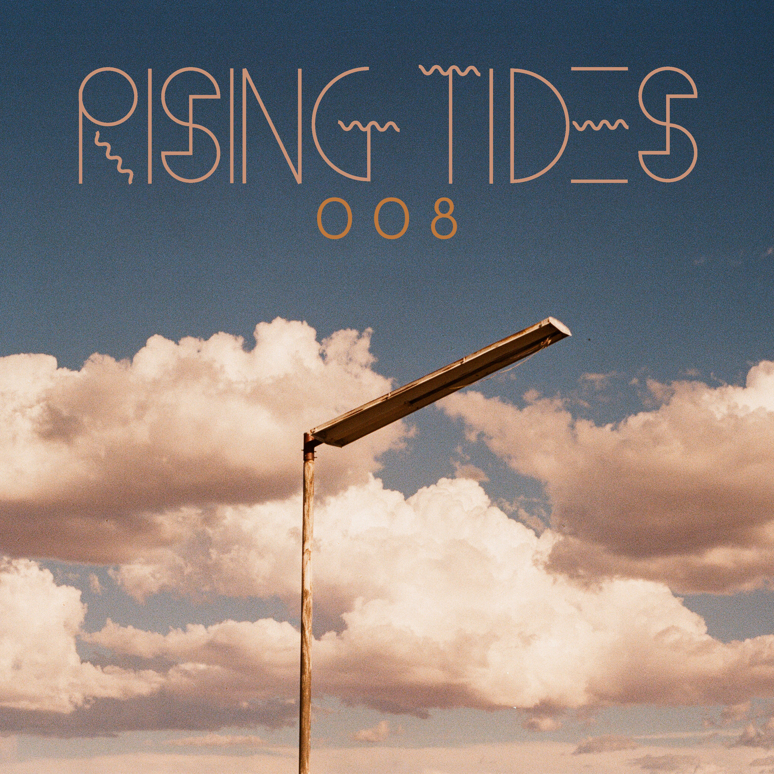 RISING TIDES 008  /  Compilation  / August 30, 2017