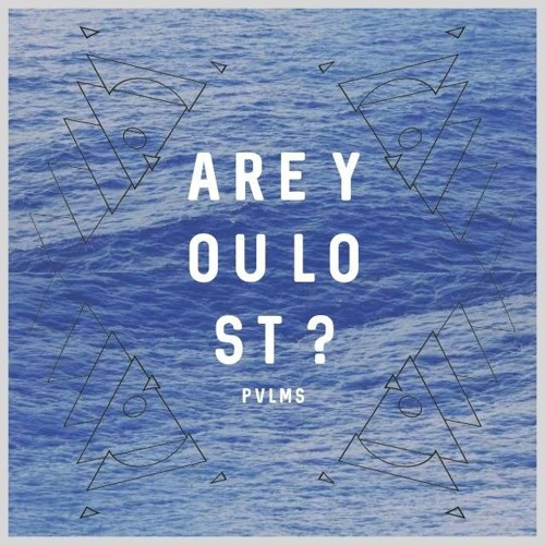Are You Lost  /  Single  / February 28, 2016