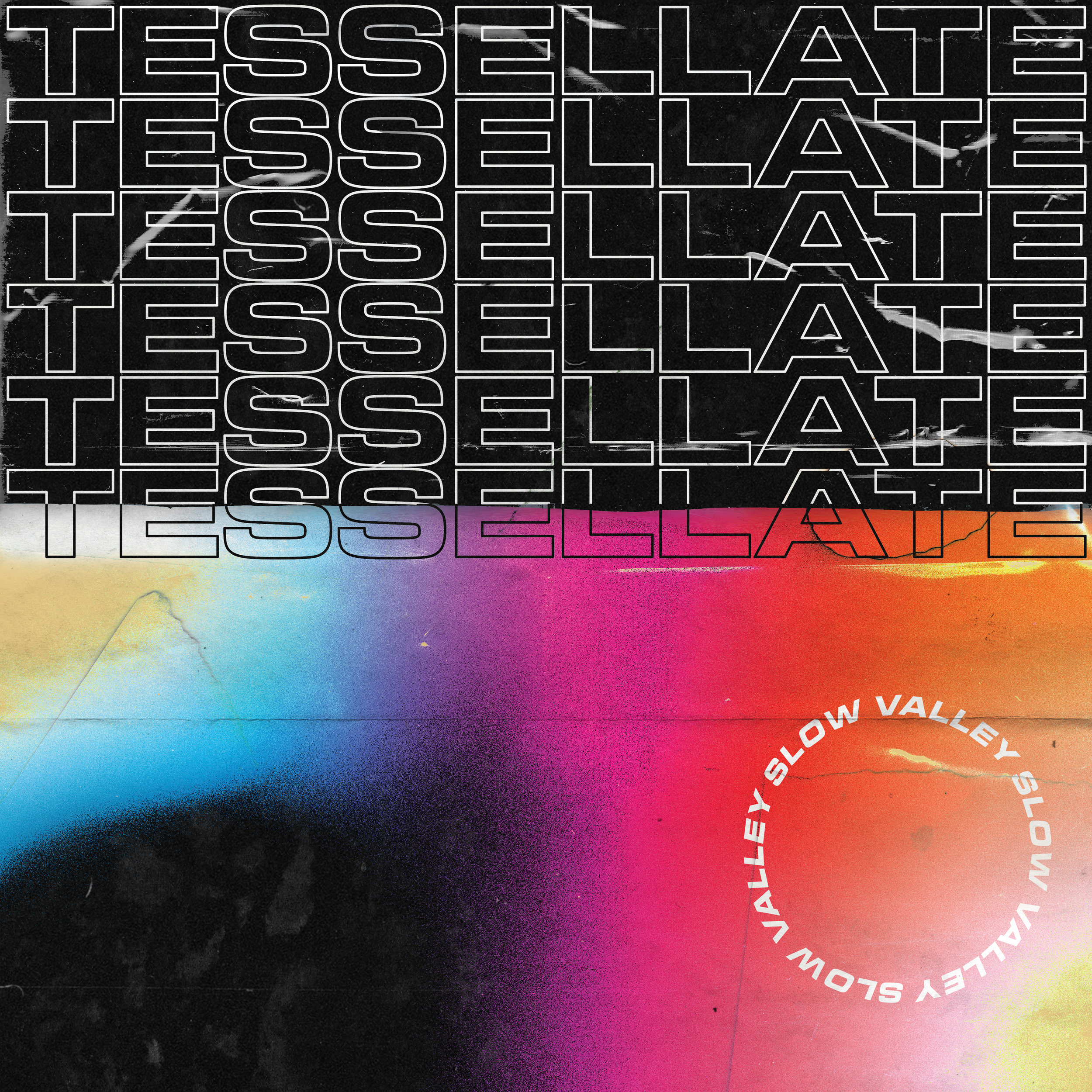 Slow Valley - Tessellate EP