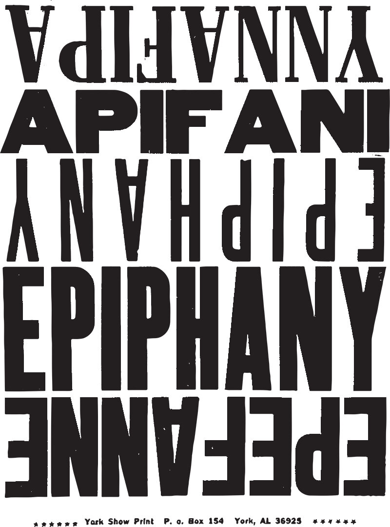 Carl Pope,  The Bad Air Smelled of Roses: Epiphany , 2004-ongoing, 19 x 14 in; Letterpress poster.