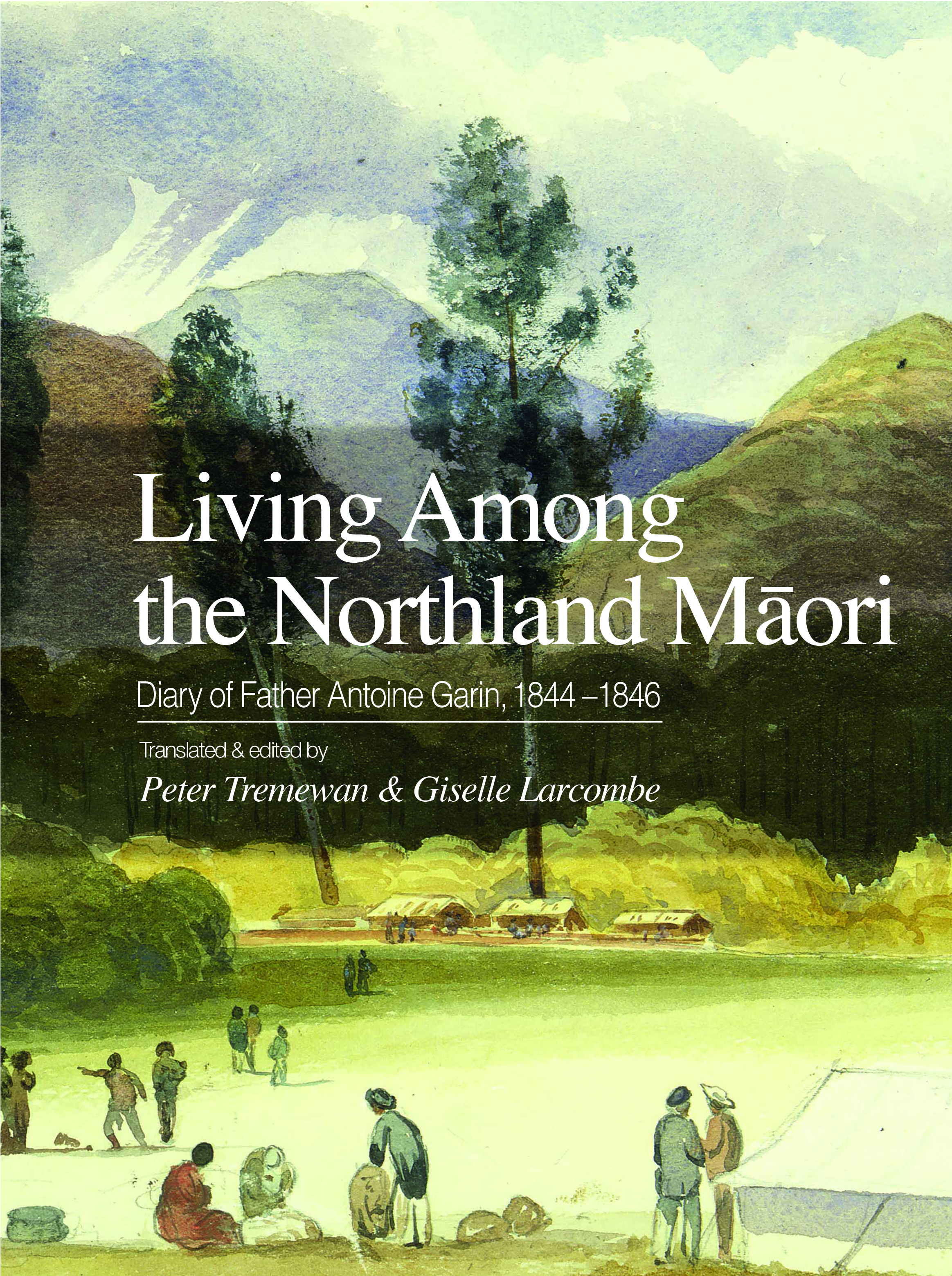 Living Among the Northland Māori: Diary of Father Antoine Garin, 1844–1846,  Translated and edited by Peter Tremewan and Giselle Larcombe, published by Canterbury University Press, March 2019, ISBN: 978-1-98-850302-8,    RRP $89.99