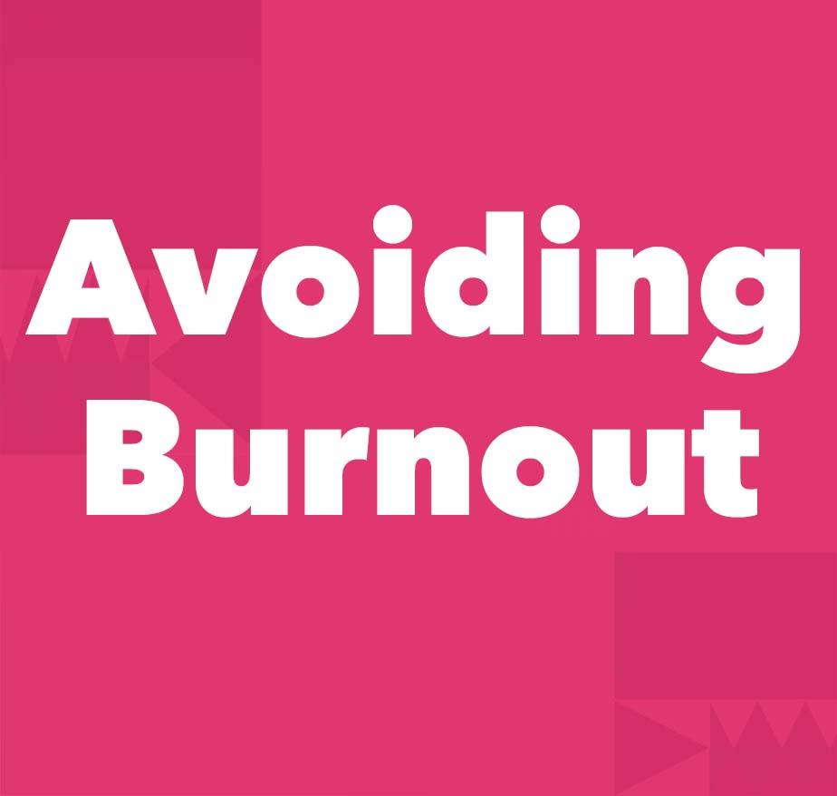 AVOIDING BURNOUT - (1) SMART Goals Worksheet (2) Dealing with Burnout Video (3) Tips from VIPKID Teacher Marilyn Brown (4) Sharpen Your Axe