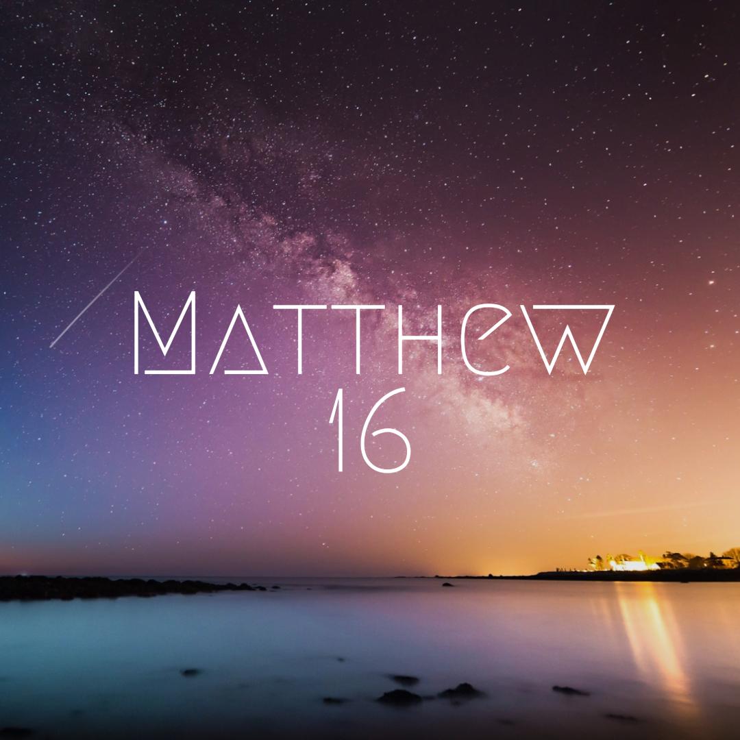 Matt 16.jpg