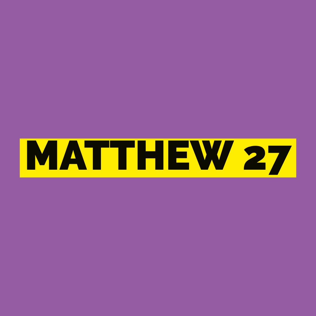 Matt 27.jpg