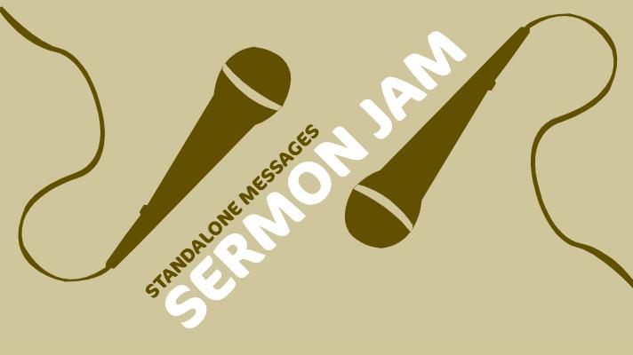 Sermon Jam.jpg
