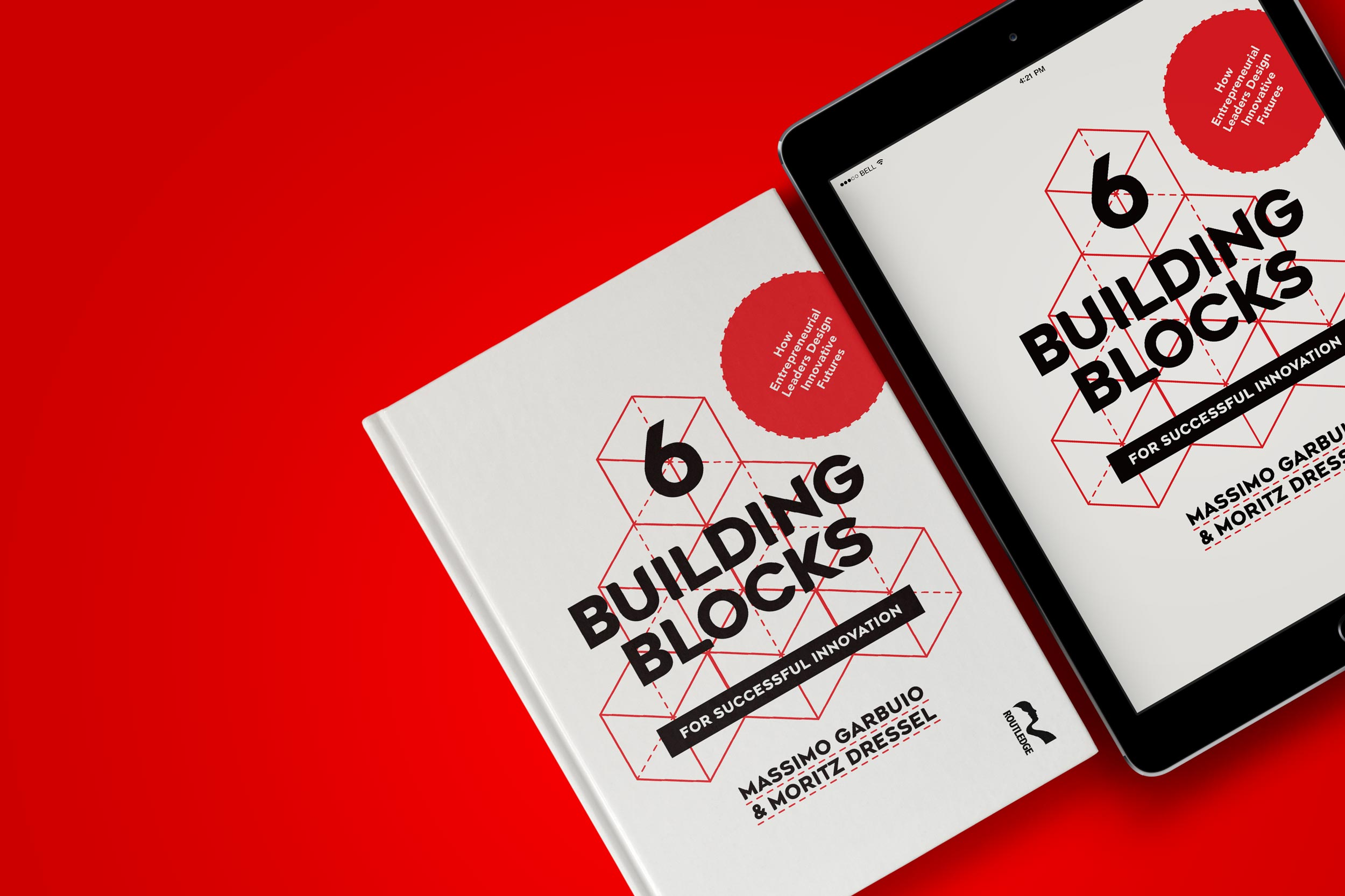 6 Building Blocks for Successful Innovation - Available now in a hard cover print edition and an eBook.See outline > Read reviews >