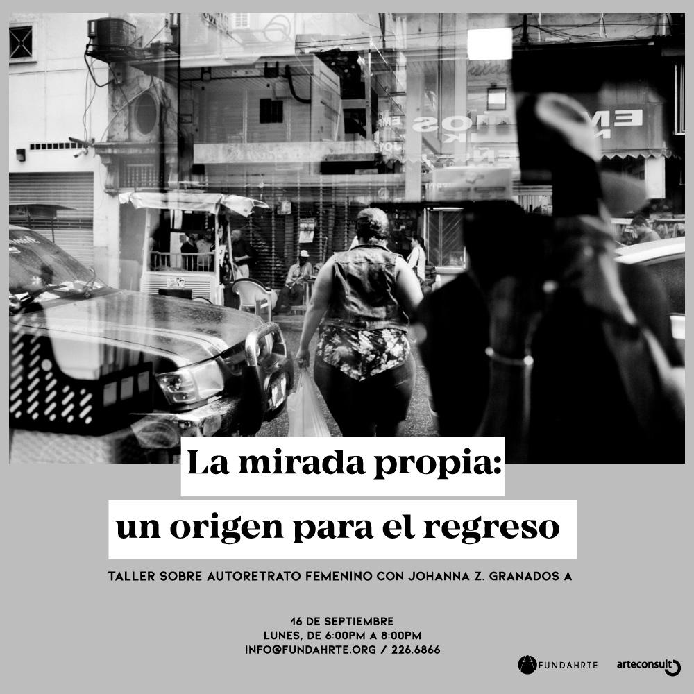 La mirada propia: un origen para el regreso -  Taller sobre  Autoretrato Femenino