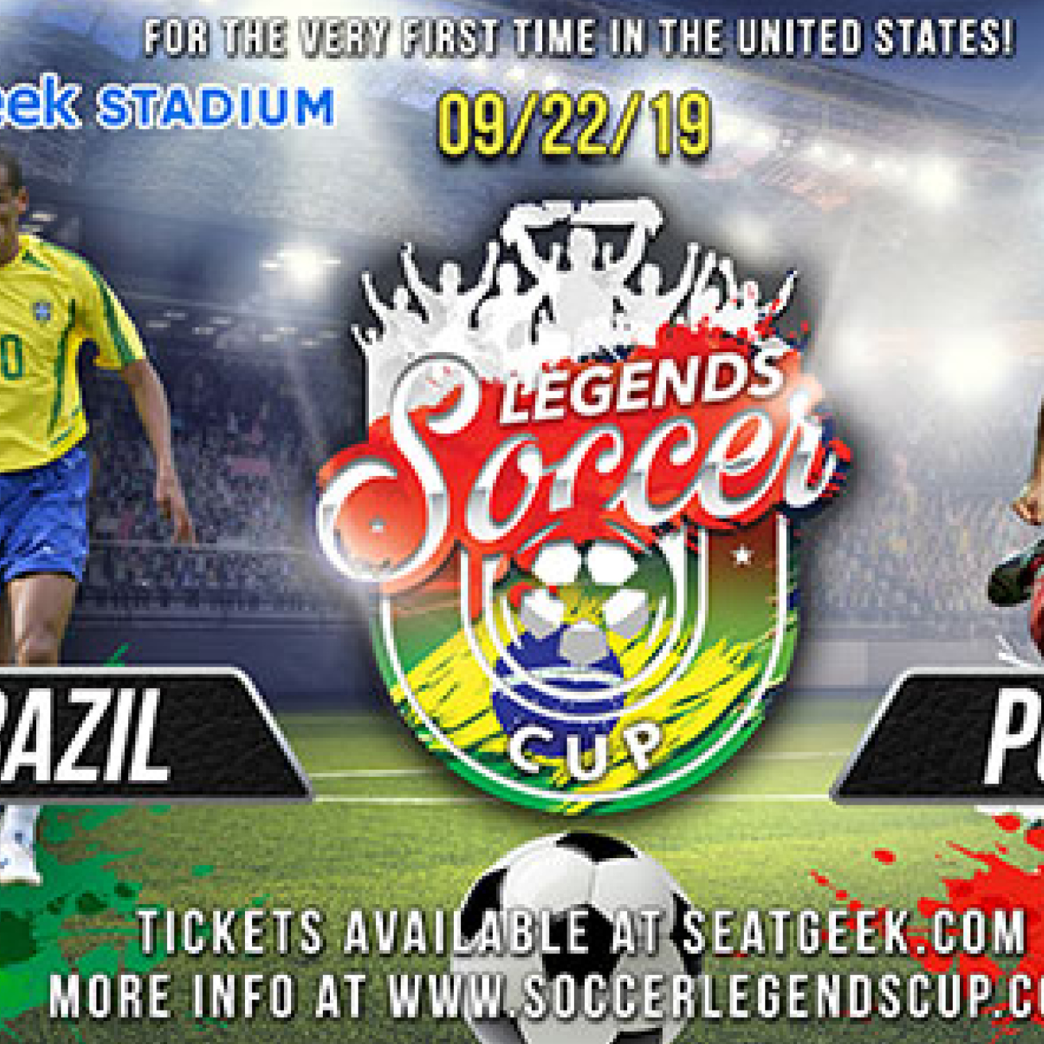 Legends Soccer Cup: Brazil vs Poland - Sunday, September 22, 2019 • 1:30pm