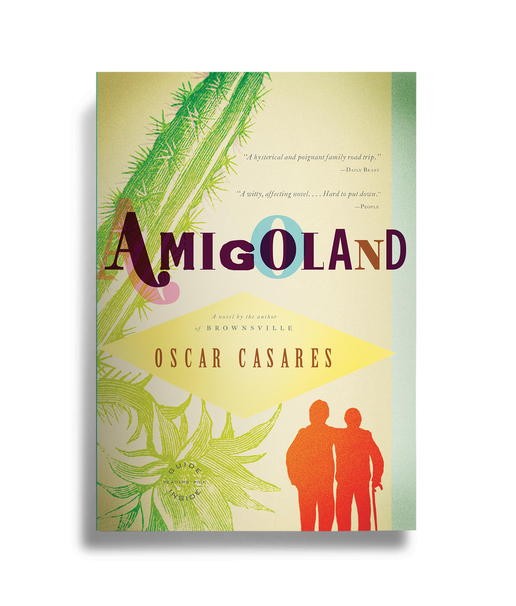 Amigoland , by Oscar Casares